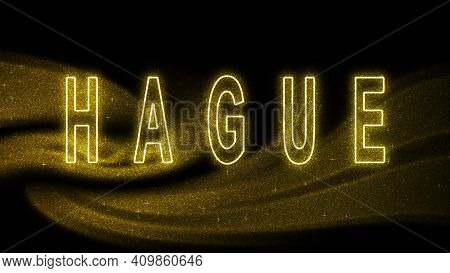 Hague Gold Glitter Lettering, Hague Tourism And Travel, Creative Typography Text Banner, On Black Ba