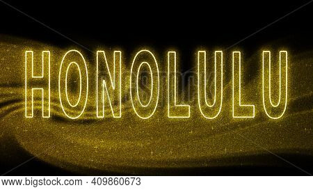 Honolulu Gold Glitter Lettering, Honolulu Tourism And Travel, Creative Typography Text Banner, On Bl