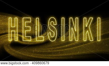 Helsinki Gold Glitter Lettering, Helsinki Tourism And Travel, Creative Typography Text Banner, On Bl