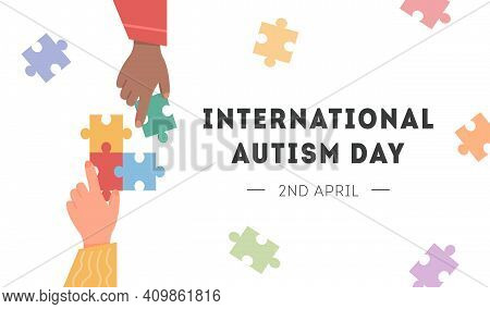 International Autism Awareness Day Card. Caucasian And African Hand Holding Colourful Puzzle Pieces.