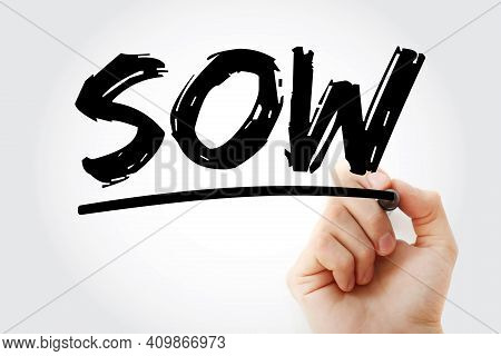 Sow - Statement Of Work Acronym With Marker, Business Concept Background