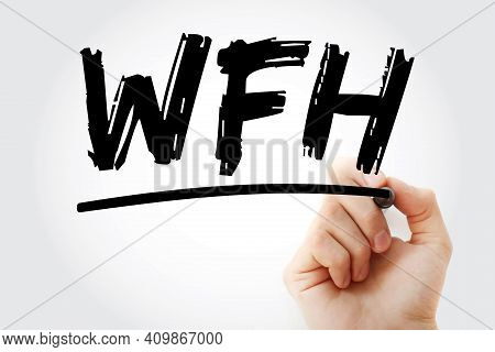 Wfh - Work From Home Acronym With Marker, Business Concept Background
