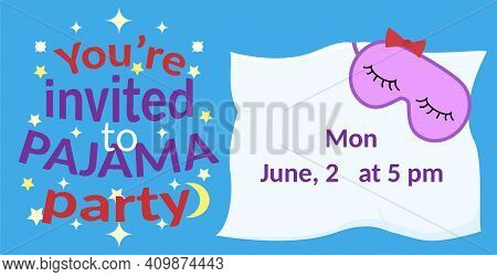 Pajama Party Invitation Blank. Vector Template Slumber Party For Kids
