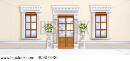 Classic Palace Door, Roman Windows Front View With Marble Pillars, Portal, Vases, Blooming Roses, Wa
