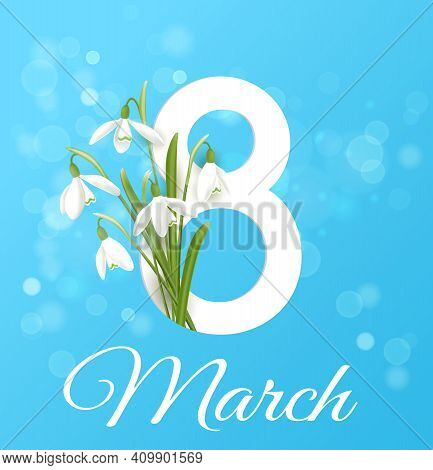White Snowdrops On A Blue Background. Greeting Card For Women's Day. Vector Illustration