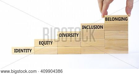 Equity, Identity, Diversity, Inclusion, Belonging Symbol. Wooden Blocks With Words Identity, Equity,