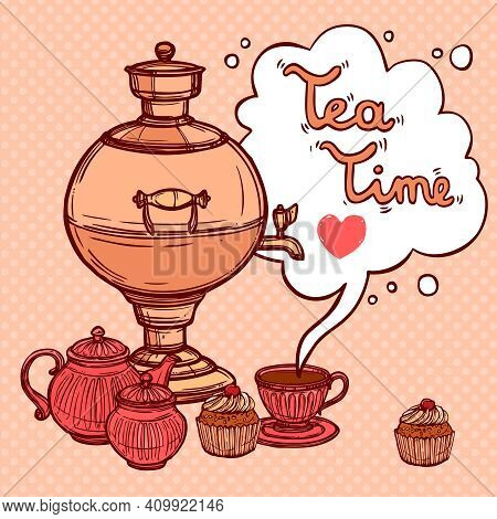 Tea Time Background With Sketch Samovar And Teapot Cup Cake Vector Illustration