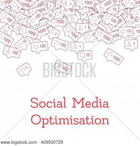 Social Media Icons. Social Media Optimisation Concept. Falling Counter Comment Friend Notification.