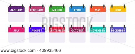 Monthly Calendar Icon Set. For Each Month, An Icon In Its Own Color. Flat Vector Illustration Isolat
