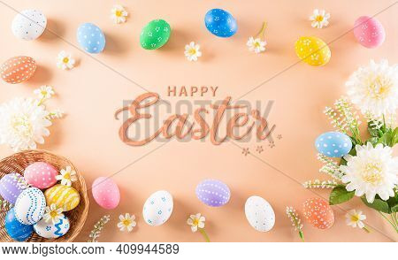 Happy Easter! Colourful Of Easter Eggs And Flower On Pastel Background With Happy Easter Text. Greet