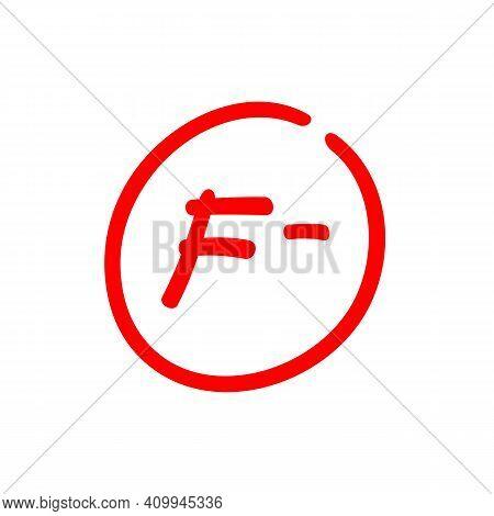 F- Letter Grade, Very Bad Grade, Failing Grade Illustration - Vector