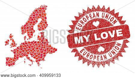 Vector Collage European Union Map Of Valentine Heart Elements And Grunge My Love Seal Stamp. Collage