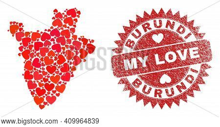 Vector Collage Burundi Map Of Lovely Heart Elements And Grunge My Love Seal. Collage Geographic Buru