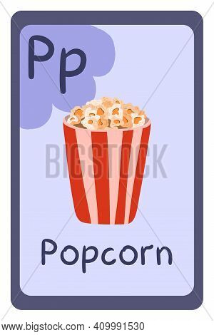 Colorful Abc Education Flash Card, Letter P - Popcorn In Bucket. Alphabet Vector Illustration With F