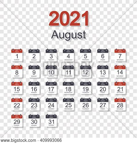Monthly Calendar Template For August 2021 With Daily Date. On Transparent Background. Week Starts On