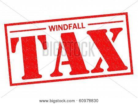 WINDFALL TAX red Rubber Stamp over a white background. poster