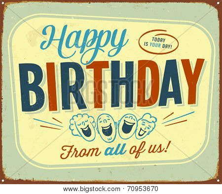 Vintage Metal Sign - Happy Birthday from all of us! - JPG Version