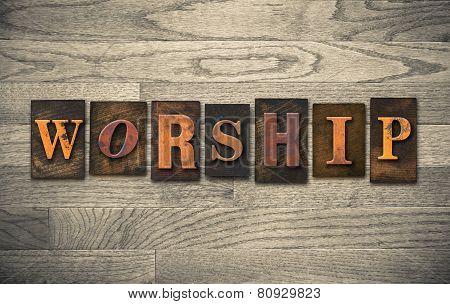 Worship Wooden Letterpress Concept
