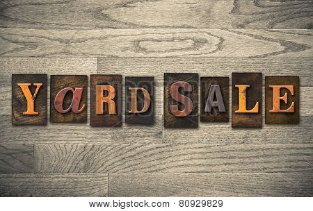 Yard Sale Wooden Letterpress Concept