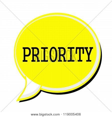 Priority Black Stamp Text On Yellow Speech Bubble