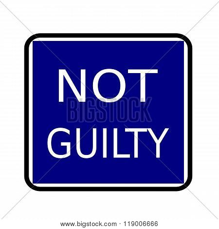 Not Guilty White Stamp Text On Buleblack Background