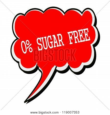 Zero Percent Sugar Free White Stamp Text On Red Speech Bubble