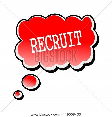 Recruit White Stamp Text On Red Speech Bubble