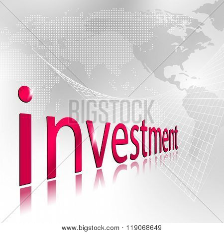 Investment background with world map - abstract global business and finance template