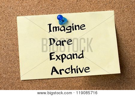 Imagine Dare Expand Archive Idea - Adhesive Label Pinned On Bulletin Board