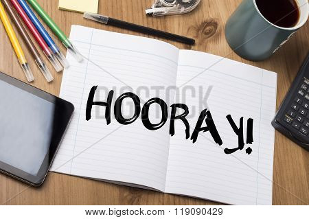 Hooray! - Note Pad With Text