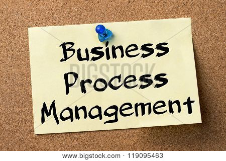 Business Process Management Bpm - Adhesive Label Pinned On Bulletin Board