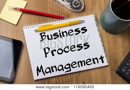 Business Process Management Bpm - Note Pad With Text
