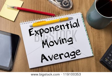Exponential Moving Average Ema  - Note Pad With Text