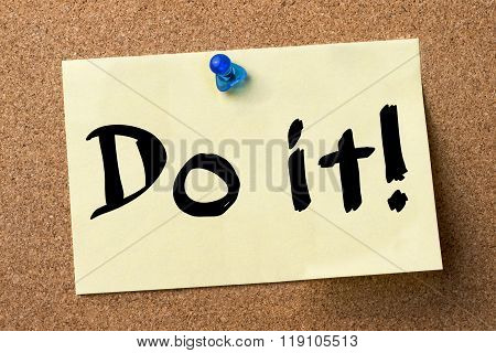 Do It! - Adhesive Label Pinned On Bulletin Board