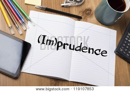 (im)prudence - Note Pad With Text
