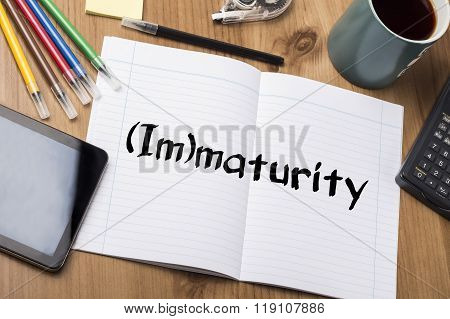 (im)maturity - Note Pad With Text