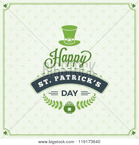 St. Patrick's Day Vintage Holiday Badge. Vector Greeting Card Design. Saint Patricks Day Background.
