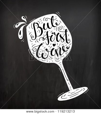 Black And White Doodle Typography Poster With Wineglass