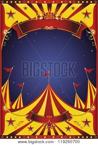 Sky night circus big top. A circus vintage poster in the night for your entertainment