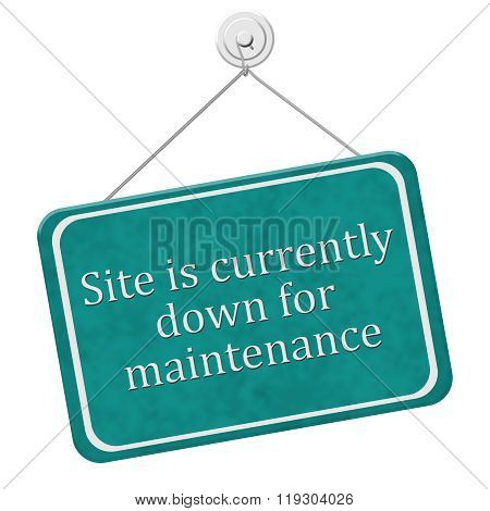 Site Is Currently Down For Maintenance Sign