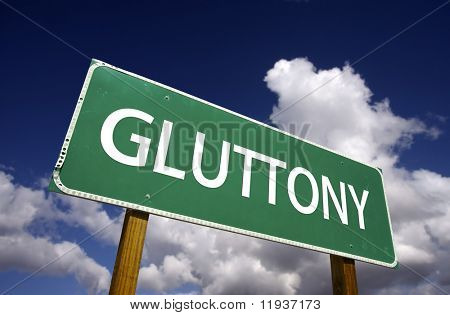 Gluttony Road Sign - 7 Deadly Sins Series