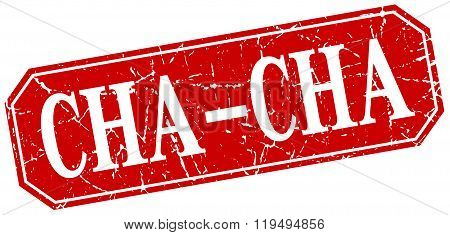 cha-cha red square vintage grunge isolated sign