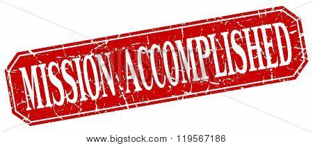mission accomplished red square vintage grunge isolated sign
