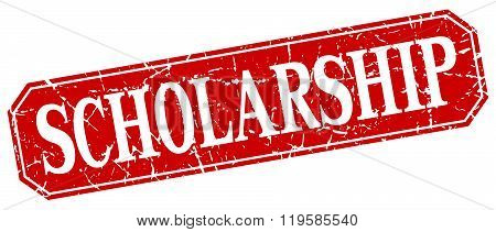 scholarship red square vintage grunge isolated sign