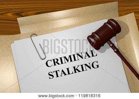 Criminal Stalking Concept