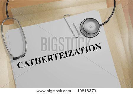 Catheterization Concept