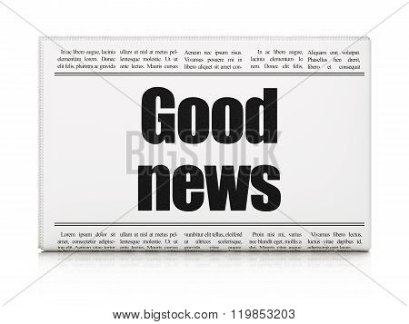 News concept: newspaper headline Good News