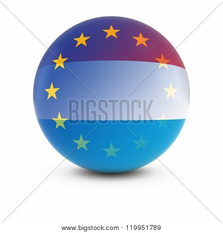 Luxembourgian And European Flag Ball - Fading Flags Of Luxembourg And The Eu