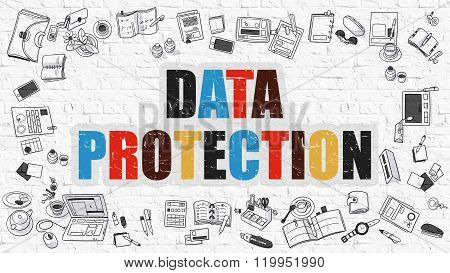 Data Protection Concept. Multicolor on White Brickwall.