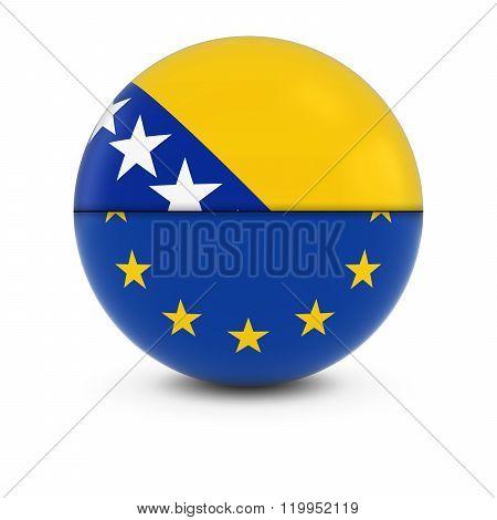 Bosnian Herzegovinian And European Flag Ball - Split Flags Of Bosnia Herzegovinia And The Eu